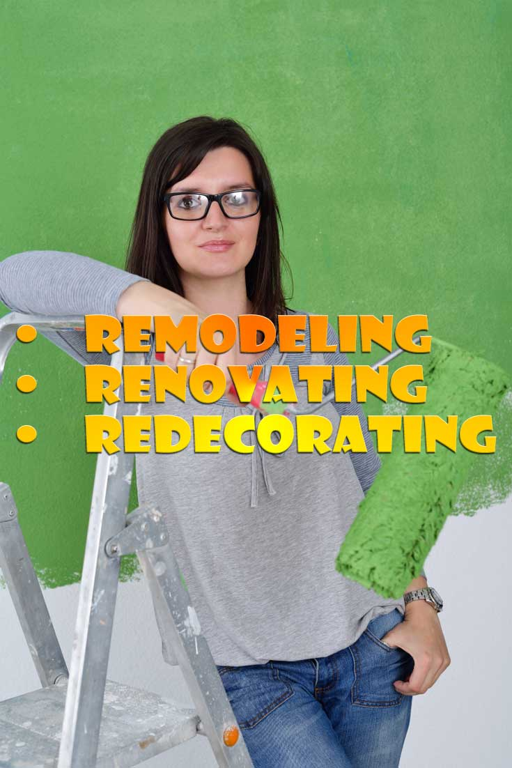 you now need to see which of the three R's – Remodeling, Renovating, or Redecorating